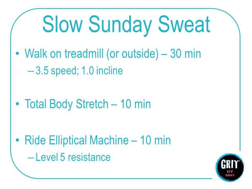 Slow Sunday Sweat