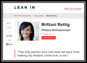 My story about pursuing my fitness dreams on the official Lean In community site.  Summer 2013